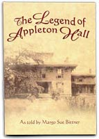 The Legend of Appleton Hall by Margo Sue Bittner